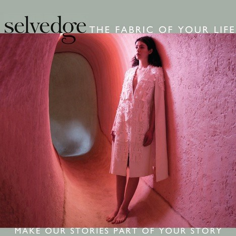 Selvedge - the fabric of your life #87