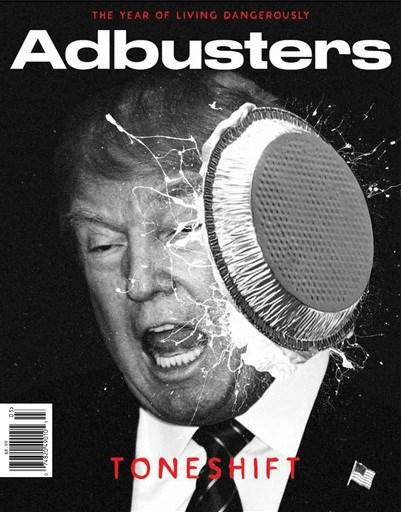 Adbusters - Volume 27 - Number 1 - January/February 2019 - #141