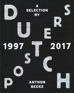 Dutch Posters 1997-2017: A Selection By Anthon Beeke