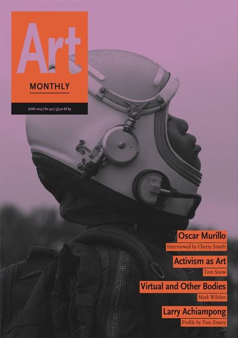 Art Monthly - No 427 - June 2019