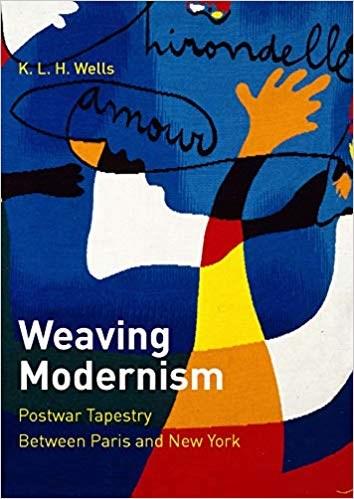 Weaving Modernism: Postwar Tapestry Between Paris and New York