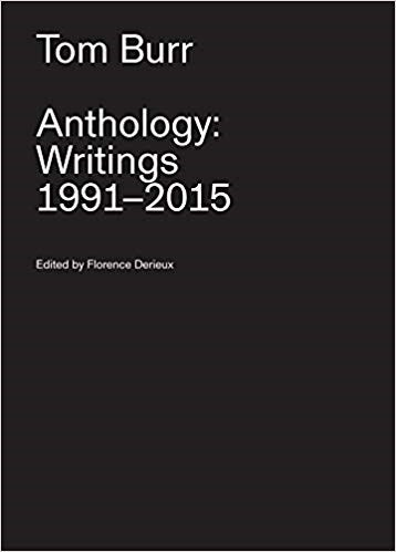 Tom Burr: Anthology: Writings 1991-2015