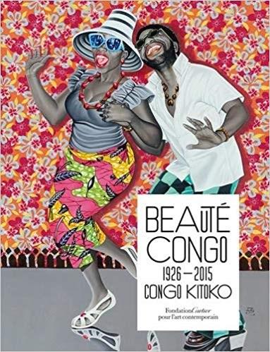 Beauté Congo 1926-2015: Congo Kitoko