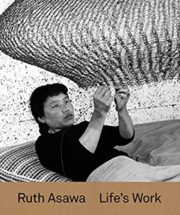 Ruth Asawa: Life's Work