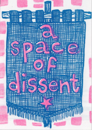 Rachael House: A Space of Dissent