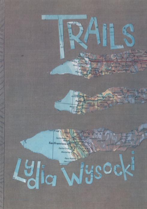 Lydia Wysocki: Trails