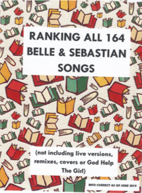 Happy Otter Zines: Ranking All 164 Belle & Sebastian Songs