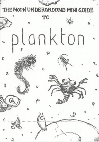 Richard Swan: The Moon Underground Mini Guide to Plankton