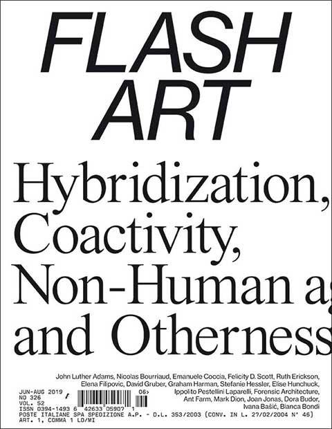 Flash Art - No. 326 - June – August 2019