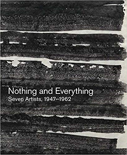 Nothing and Everything: Seven Artists, 1947-1962
