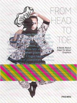 From Head to Toe: A Book About How to Wear Graphics