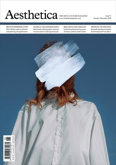 Aesthetica: The Art and Culture Magazine - Issue 91 - October/November 2019