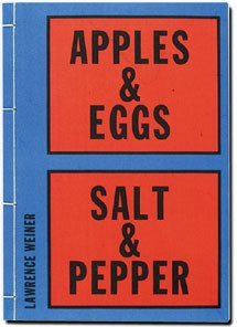Lawrence Weiner: Apples & Eggs, Salt & Pepper