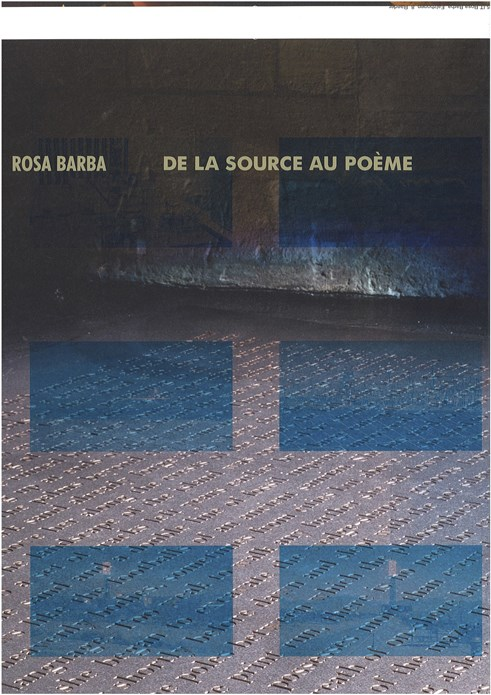 Rosa Barba: De La Source au Poème