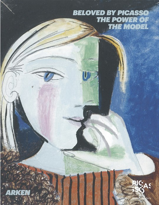 Beloved By Picasso: The Power of the Model