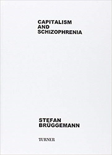 Stefan Brüggemann: Capitalism and Schizophrenia