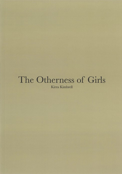 Kirra Kimbrell: The Otherness of Girls