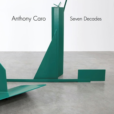 Anthony Caro: Seven Decades