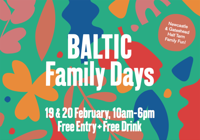 BALTIC Family Days February 2020
