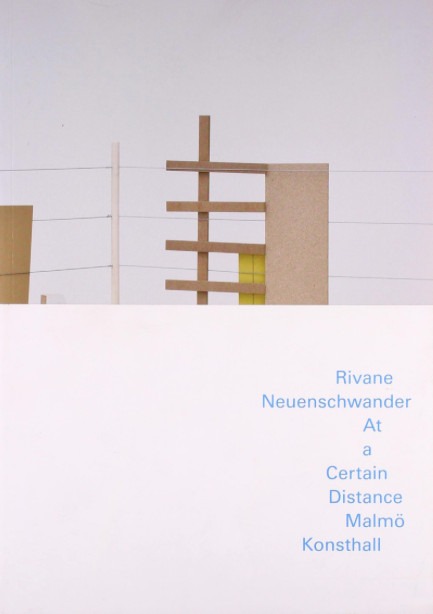 Rivane Neuenschwander: At A Certain Distance