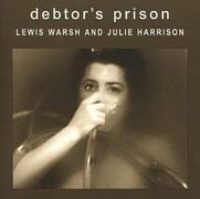 Lewis Warsh and Julie Harrison: Debtor's Prison