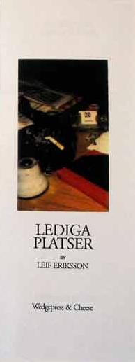 Leif Eriksson: Lediga Platser