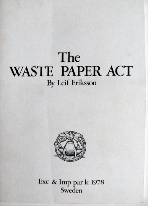 Leif Eriksson: The Waste Paper Act
