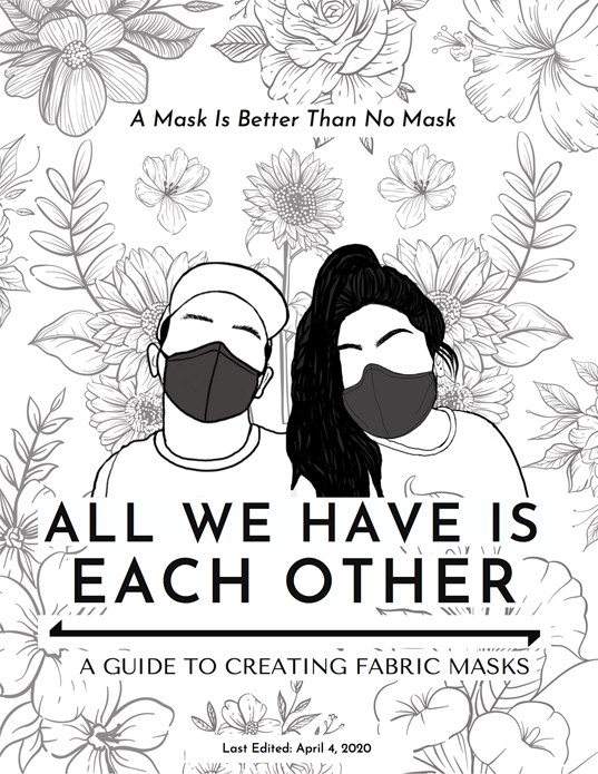 All we have is each other: A guide to creating fabric masks