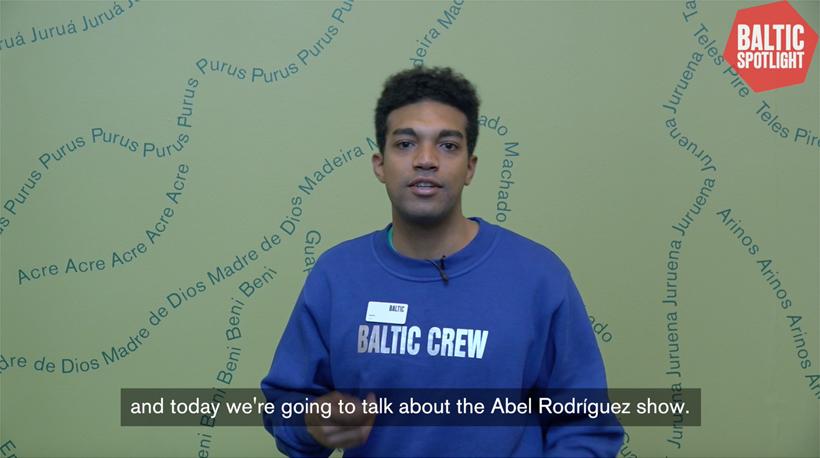 BALTIC Spotlight: Abel Rodríguez