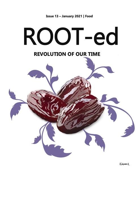 ROOT-ed Zine FOOD Issue 13 - January 2021