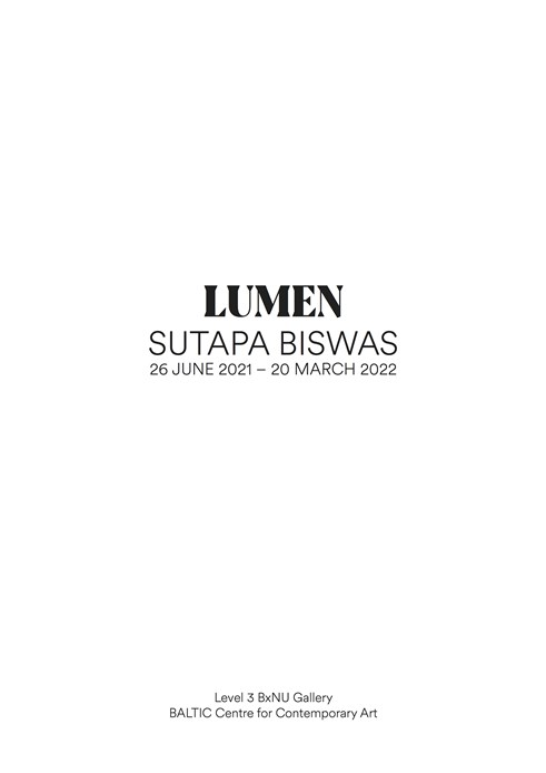 Sutapa Biswas: Lumen: Exhibition Guide