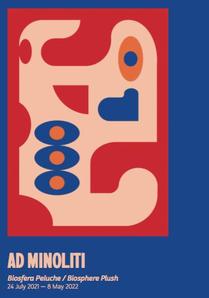 Ad Minoliti: Biosfera Peluche / Biosphere Plush: Exhibition Guide