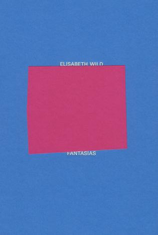 Elisabeth Wild: Fantasías