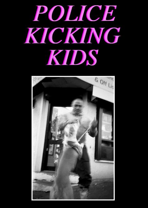 Police Kicking Kids - Issue 1