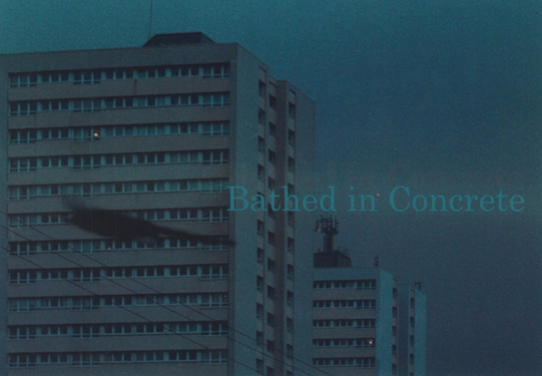 Bathed in Concrete