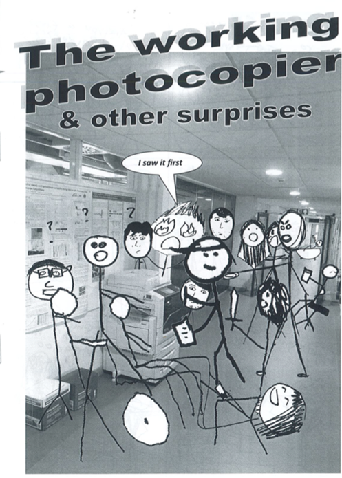 The Working Photocopier and Other Surprises
