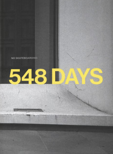 Dela Charles: 548 Days | No Skateboarding