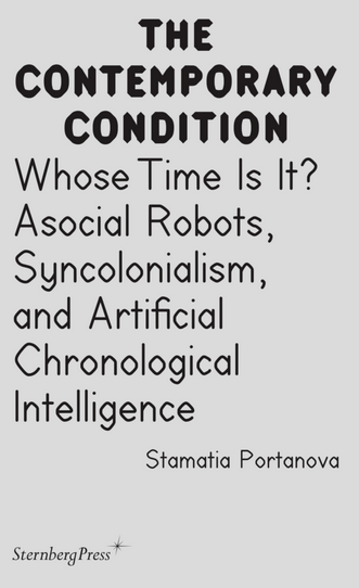 Whose Time Is It? Asocial Robots, Syncolonialism, and Artificial Chronological Intelligence