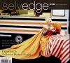 Selvedge - Issue 00 May/June 04