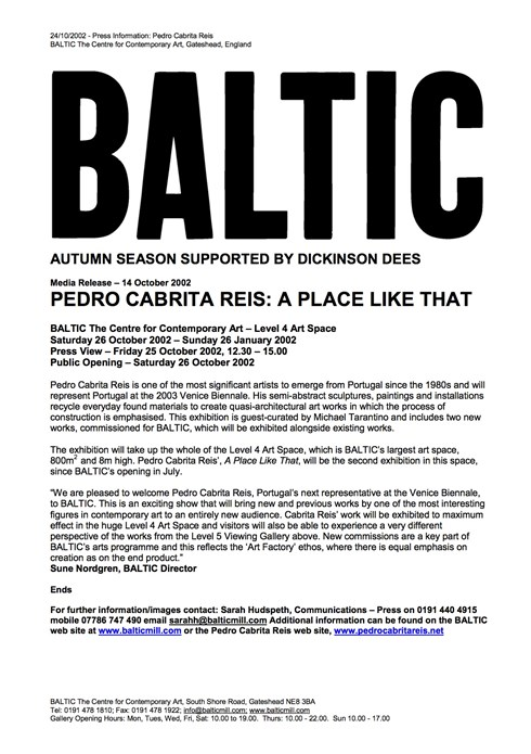 Pedro Cabrita Reis: A Place Like That: BALTIC Press Release