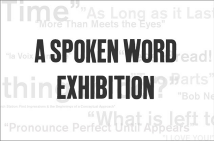 A Spoken Word Exhibition