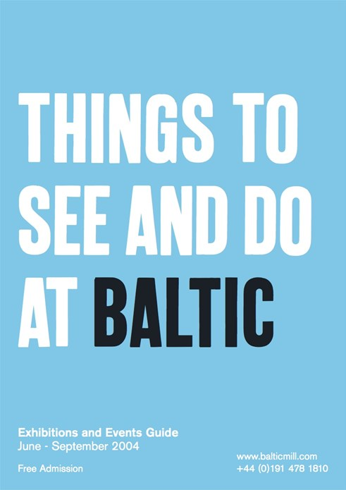 BALTIC What's On Guide (04/02): June - September 2004