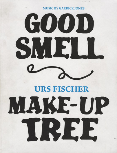 Urs Fischer: Good Smell: Make-up Tree