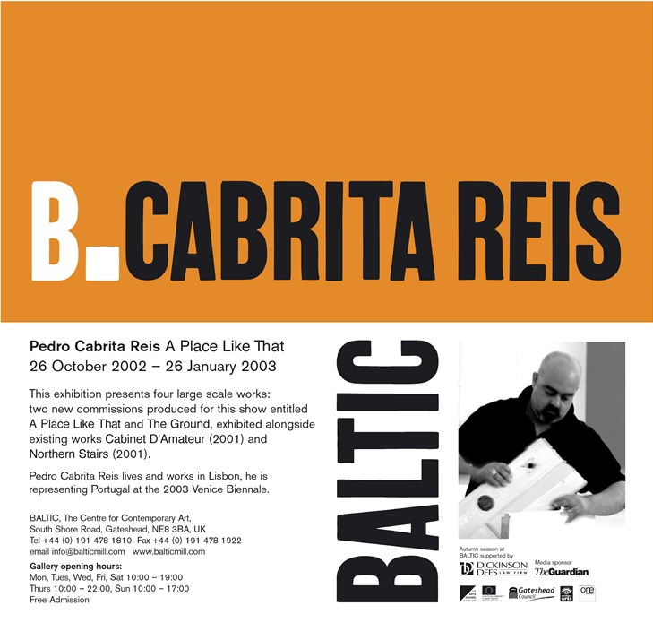 Pedro Cabrita Reis: A Place Like That Flyer
