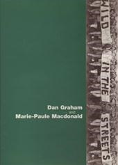 Dan Graham & Marie-Paule Macdonald: Wild in the Streets : The Sixties