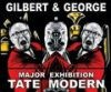 Gilbert and George: Major Exhibition Tate Modern