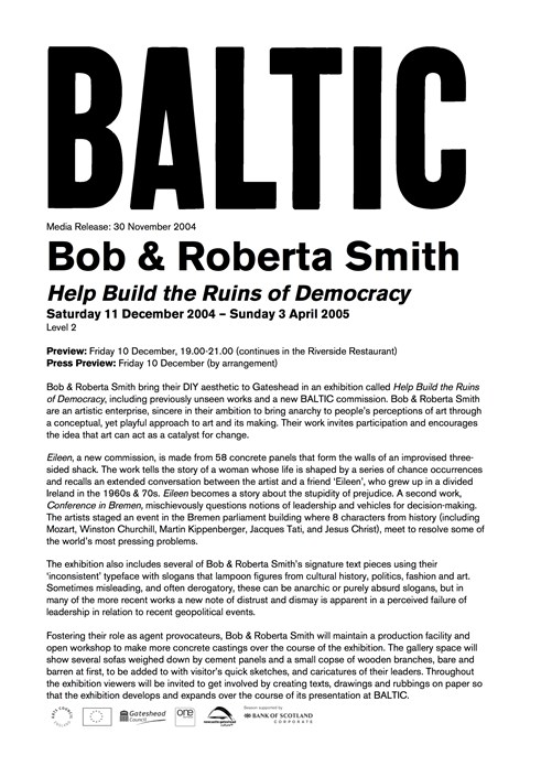 Bob and Roberta Smith Help Build the Ruins of Democracy: Press Release