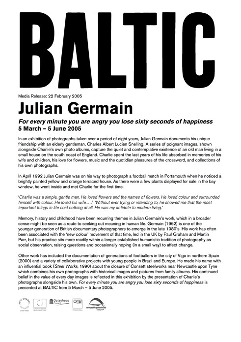 Julian Germain: For every minute you are angry you lose sixty seconds of happiness: Press Release